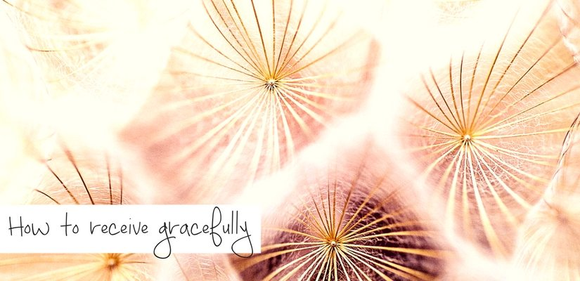 How to receive gracefully
